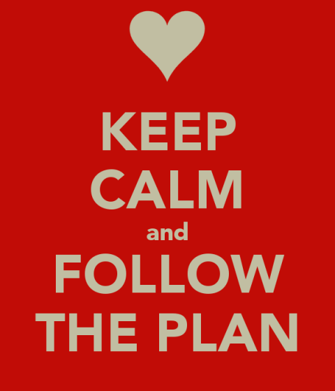 keep calm follow plan