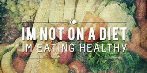 im-not-on-a-diet-i-am-eating-healthy-480x2401