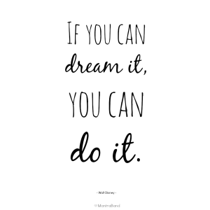 if_you_can_dream_it_you_can_do_it